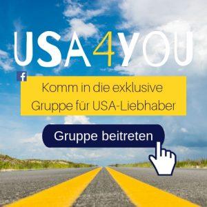 Komm in die exklusive Facebook Gruppe USA4You für wertvolle Tipps für deinen USA Urlaub