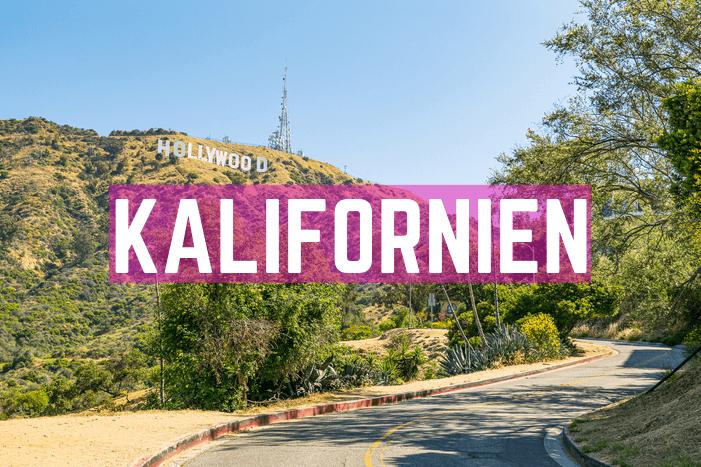 Kalifornien Sehenswürdigkeiten